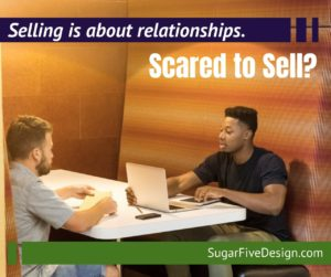 Selling is all about relationships. Showing value. Establishing trust. Sugar Five Design Atlanta Web Designer